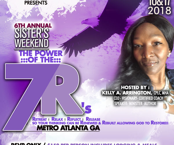 "6th Annual Sister's Weekend​ ​""The Power of the 7 R's"" – Metro Atlanta"